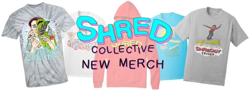 Shred Merch